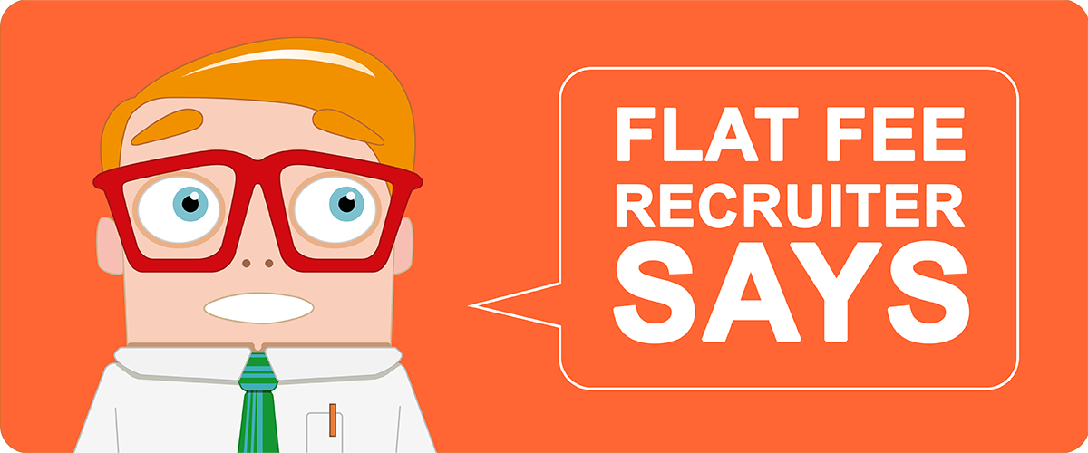 Flat Fee Recruiter Says Image